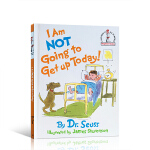 I Am Not Going To Get Up Today! Dr. Seuss苏斯博士:不想起床 欧美宝宝必读绘本