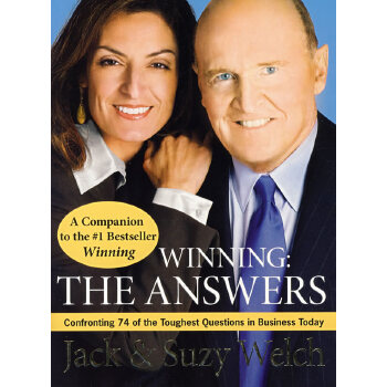 (赢家:答案)Winning :The Answers: Confronting 74 of the Toughest Questions in Business Today