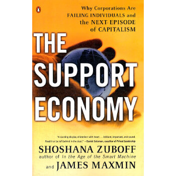 The Support Economy: Why Corporations Are Failing Individuals and the Next Episode of Capitalism(ISBN=9780142003886)