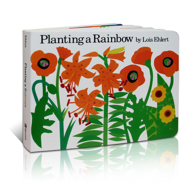 Planting a Rainbow 种彩虹 Lois Ehlert 吴敏兰123绘本 第88本 将大自然中的花花草草用丰富的颜色呈现出来,让小小孩在读到后,可以看到丰富多彩的彩虹 纸板书